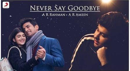 Never Say Goodbye Lyrics Dil Bechara