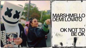 Ok Not To Be Ok Lyrics Demi Lovato | Marshmello