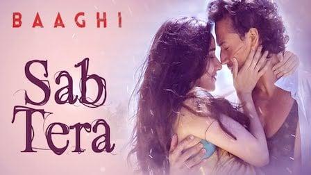 Sab Tera Lyrics Baaghi | Armaan Malik x Shraddha Kapoor
