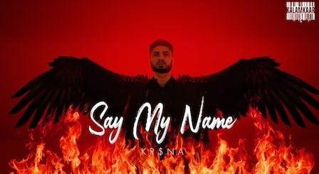 Say My Name Lyrics Kr$Na