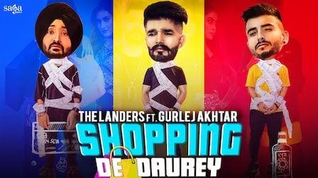 Shopping De Daurey Lyrics The Landers | Gurlez Akhtar