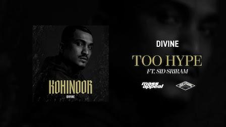 Too Hype Lyrics Divine x Sid Sriram