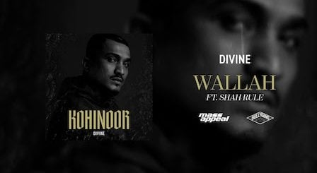 Wallah Lyrics Divine x Shah Rule