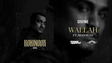 Wallah Lyrics Divine x Shah Rule