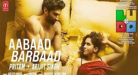Aabaad Barbaad Lyrics Ludo | Arijit Singh