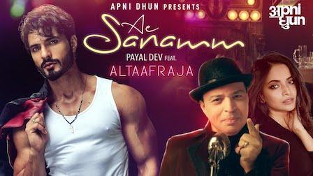 Ae Sanamm Lyrics Altaaf Raja