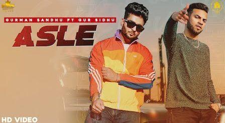 Asle Lyrics Gurman Sandhu x Gur Sidhu