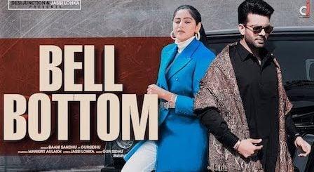 Bell Bottom Lyrics Baani Sandhu | Mankirt Aulakh