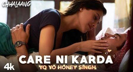 Care Ni Karda Lyrics Chhalaang | Yo Yo Honey Singh