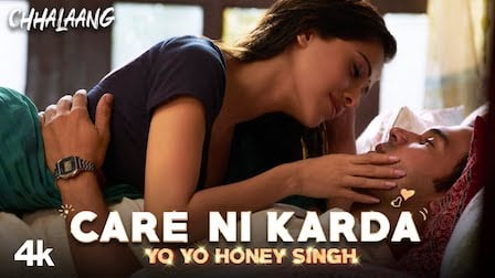 Care Ni Karda Lyrics Chhalaang | Yo Yo Honey Singh