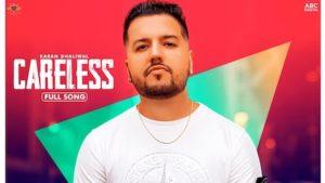 Careless Lyrics Karan Dhaliwal