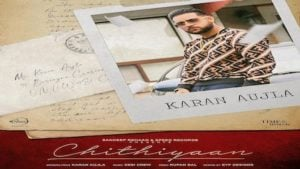 Chithiyaan Song Lyrics - Karan Aujla - Punjabi Song Lyrics