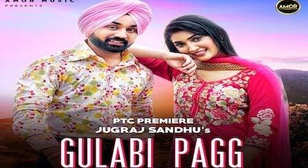Gulabi Pagg Lyrics Jugraj Sandhu