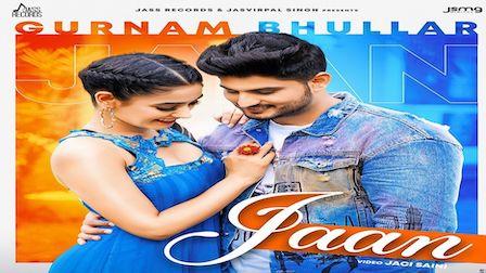 Jaan Lyrics Gurnam Bhullar