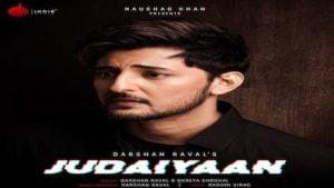 Judaiyaan Lyrics Darshan Raval