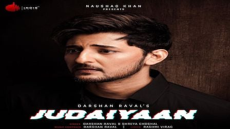 Judaiyaan Lyrics Darshan Raval