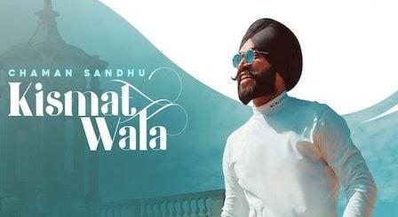 Kismat Wala Lyrics Chaman Sandhu