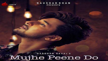 Mujhe Peene Do Lyrics Darshan Raval