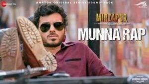Munna Rap Lyrics Mirzapur   Anand Bhaskar