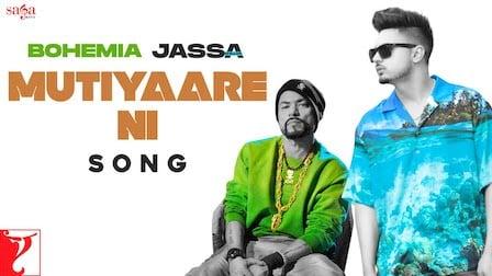 Mutiyare Ni Lyrics Jassa Dhillon   Bohemia