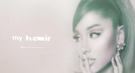 My Hair Lyrics Ariana Grande