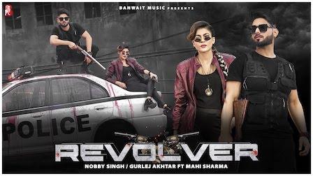 Revolver Lyrics Nobby Singh | Gurlez Akhtar
