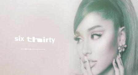 Six Thirty Lyrics Ariana Grande