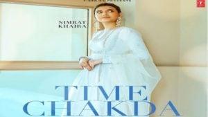 Time Chakda Lyrics Nimrat Khaira