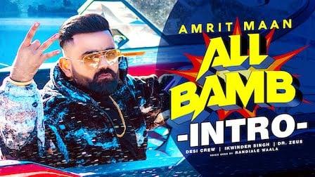 All Bamb (Intro) Lyrics Amrit Maan