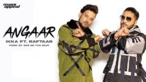 Angaar Lyrics Ikka x Raftaar