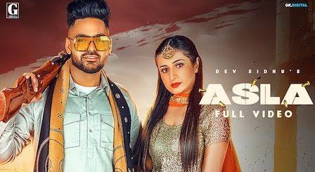 Asla Lyrics Dev Sidhu x Afsana Khan