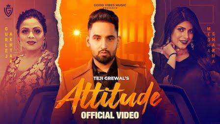 Attitude Lyrics Teji Grewal x Gurlez Akhtar