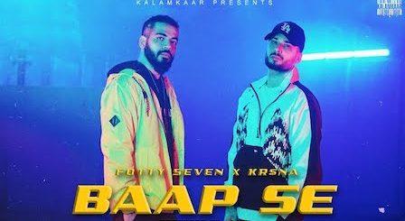 Baap Se Lyrics Fotty Seven x Kr$Na