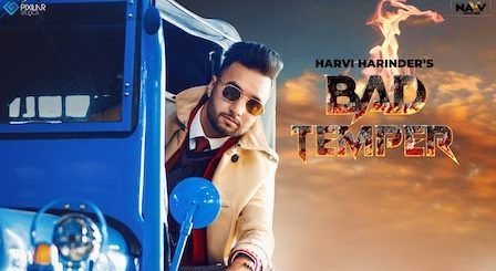Bad Temper Lyrics Harvi Harinder