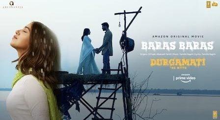 Baras Baras Lyrics Durgamati | B Praak