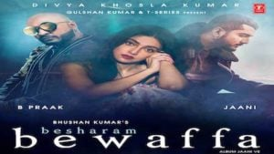 Besharam Bewafa Lyrics B Praak