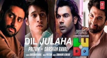Dil Julaha Lyrics Ludo   Darshan Raval
