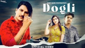 Dogli Lyrics Amit Saini Rohtakiya