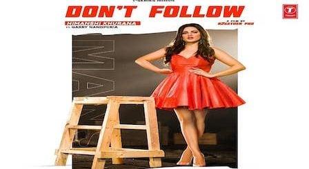 Don't Follow Lyrics Himanshi Khurana