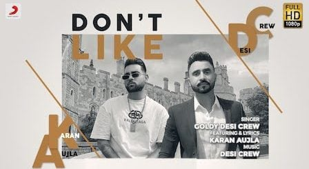 Don't Like Lyrics Karan Aujla | Goldy Desi Crew