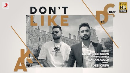 Don't Like Lyrics Karan Aujla | Goldy Desi Crew