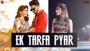 Ek Tarfa Pyar Lyrics Srishti Bhandari