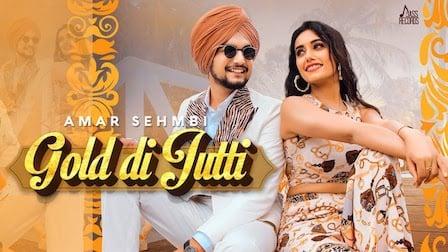 Gold Di Jutti Lyrics Amar Sehmbi