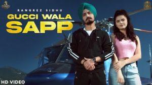 Gucci Wala Sapp Lyrics Rangrez Sidhu