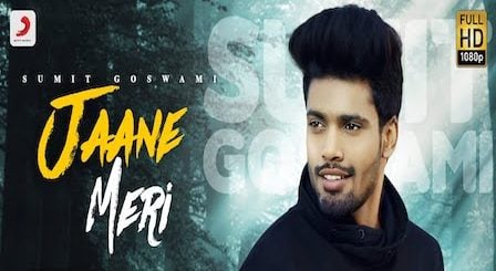 Jaane Meri Lyrics by Sumit Goswami