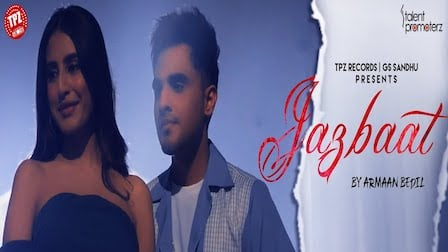 Jazbaat Lyrics Armaan Bedil
