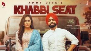 Khabbi Seat Lyrics Ammy Virk