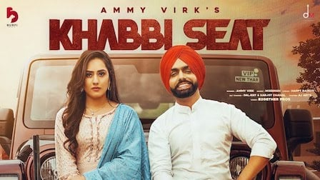 Khabbi Seat Lyrics Ammy Virk