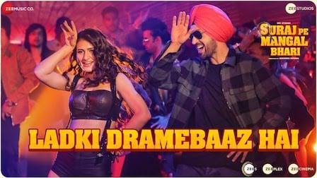 Ladki Dramebaaz Hai Lyrics Suraj Pe Mangal Bhari