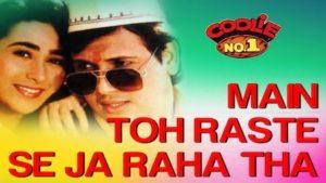 Main Toh Raste Se Ja Raha Tha Lyrics Coolie No. 1